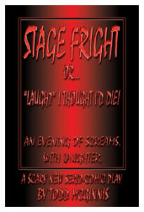 Stage Fright Or Laugh I Thought I'd DIE - large thumb WHT Border 232 X 340
